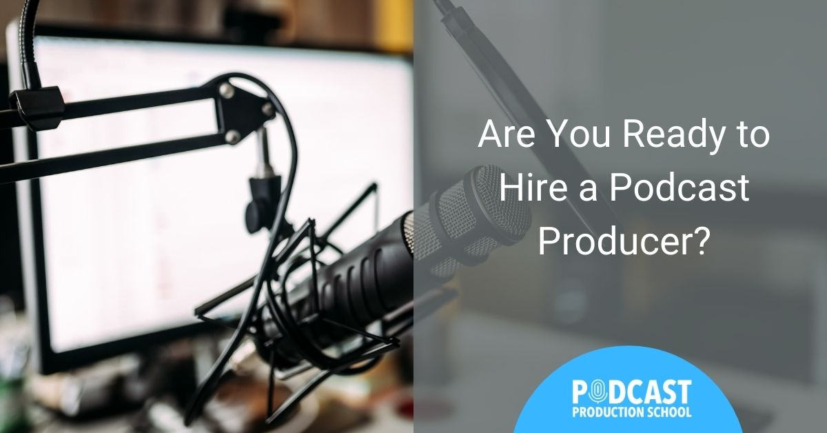 computer, mic - Podcast Production School hire a Podcast Producer